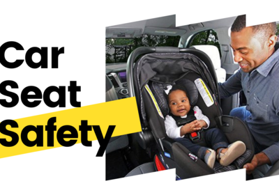 The No No's and The Must Know's of Car Seat Safety